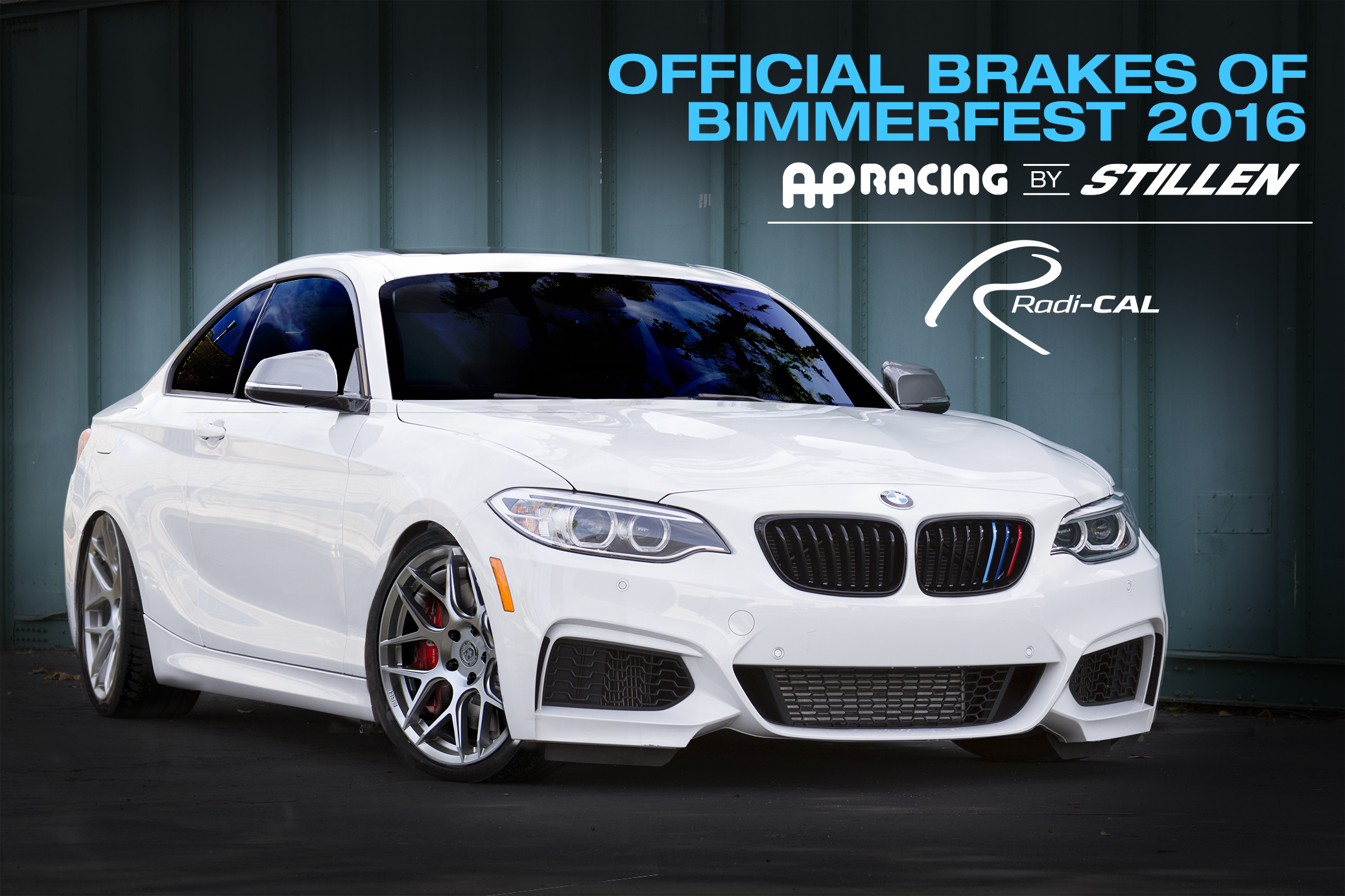 AP Racing by STILLEN Radical - Official Brakes fo Bimmerfest 2016